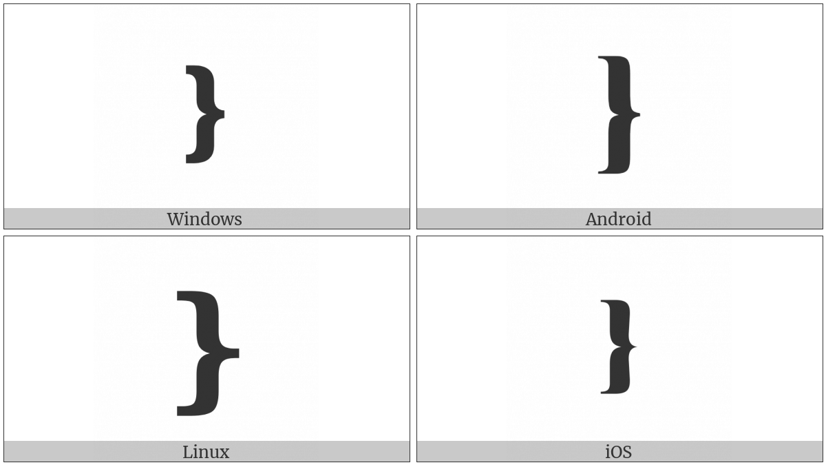 Medium Right Curly Bracket Ornament on various operating systems