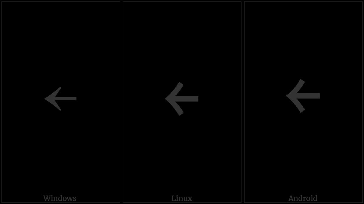 Halfwidth Leftwards Arrow on various operating systems