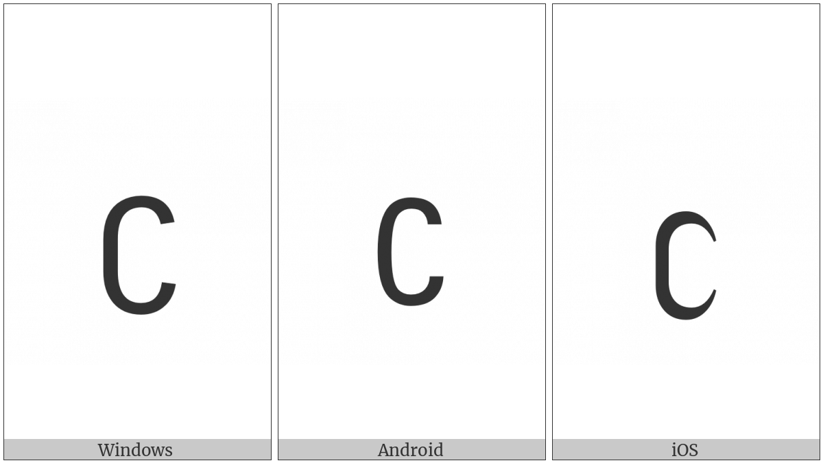 Latin Letter Stretched C on various operating systems