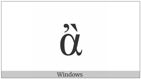 Greek Small Letter Alpha With Psili And Varia on various operating systems