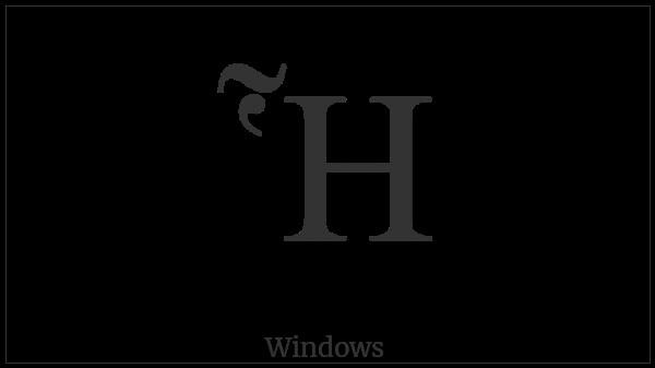 Greek Capital Letter Eta With Dasia And Perispomeni on various operating systems
