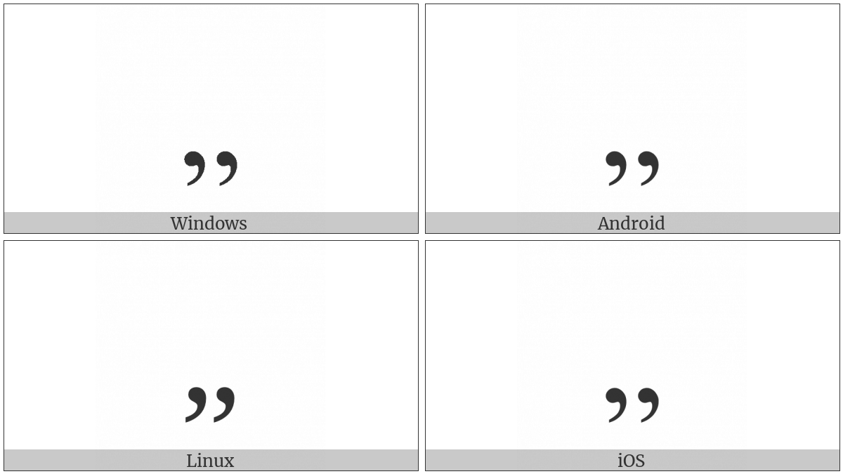 Double Low-9 Quotation Mark on various operating systems