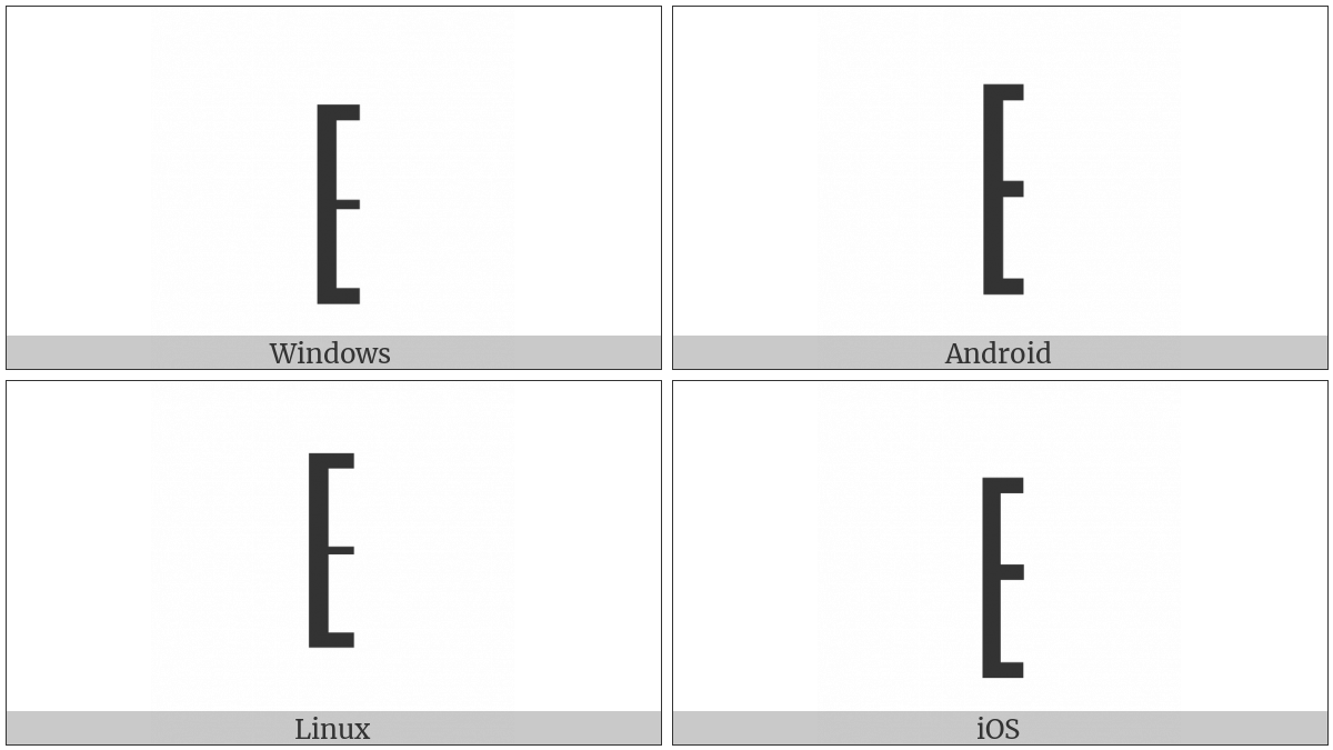 Left Square Bracket With Quill on various operating systems