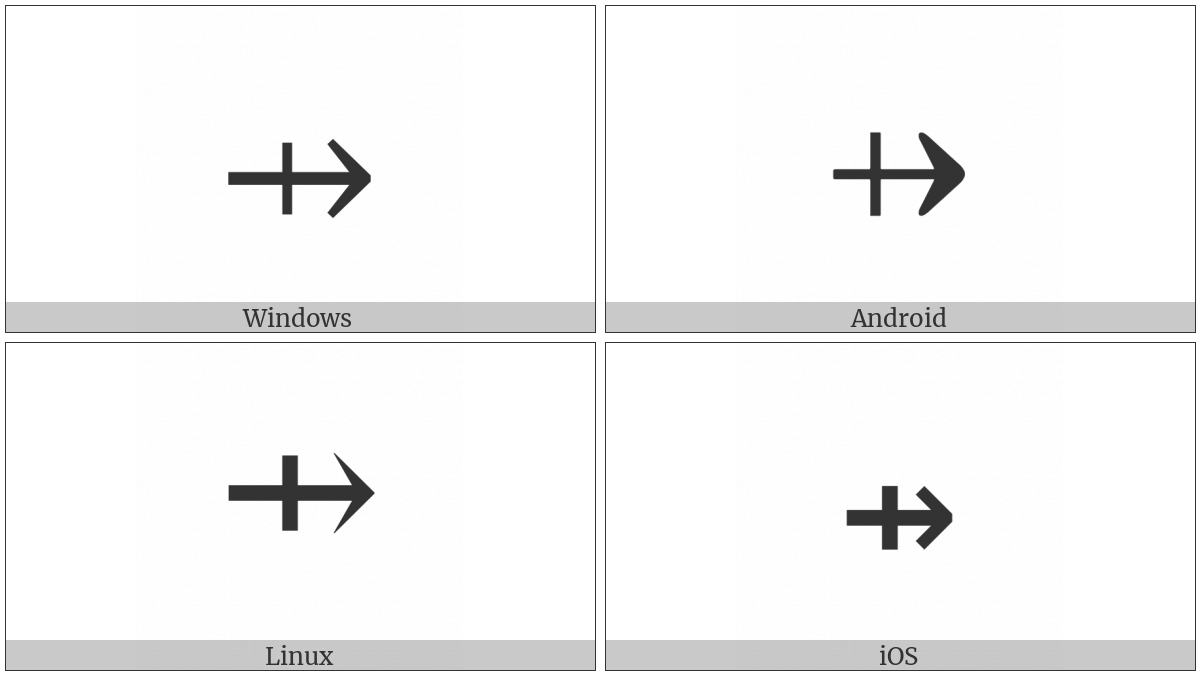 Rightwards Arrow With Vertical Stroke on various operating systems