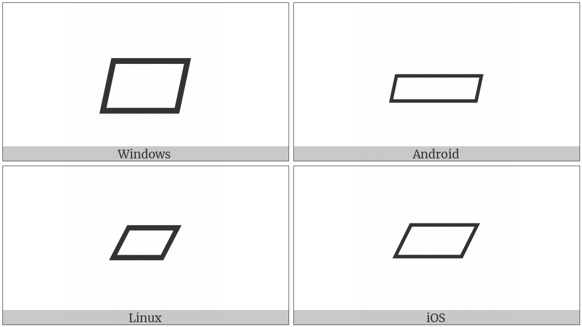 White Parallelogram on various operating systems